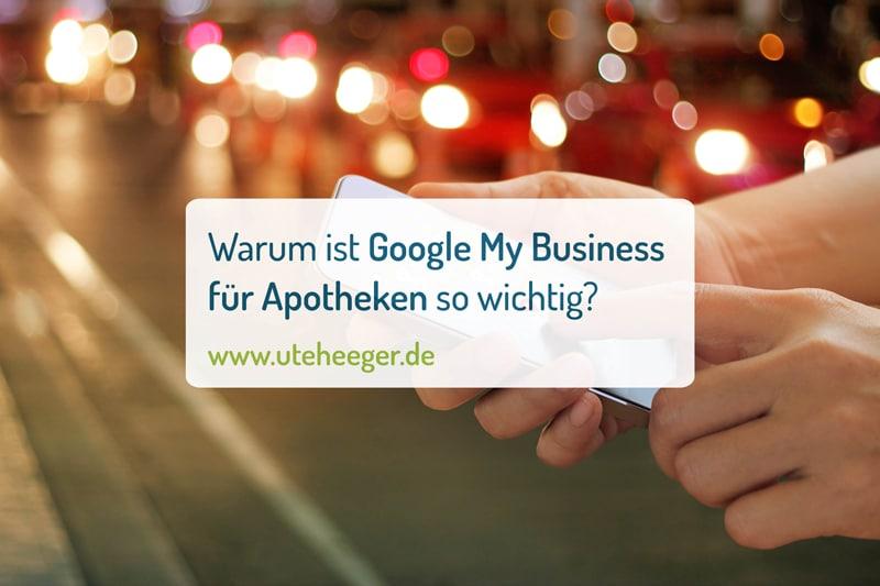 Warum ist Google my Business für Apotheken so wichtig?